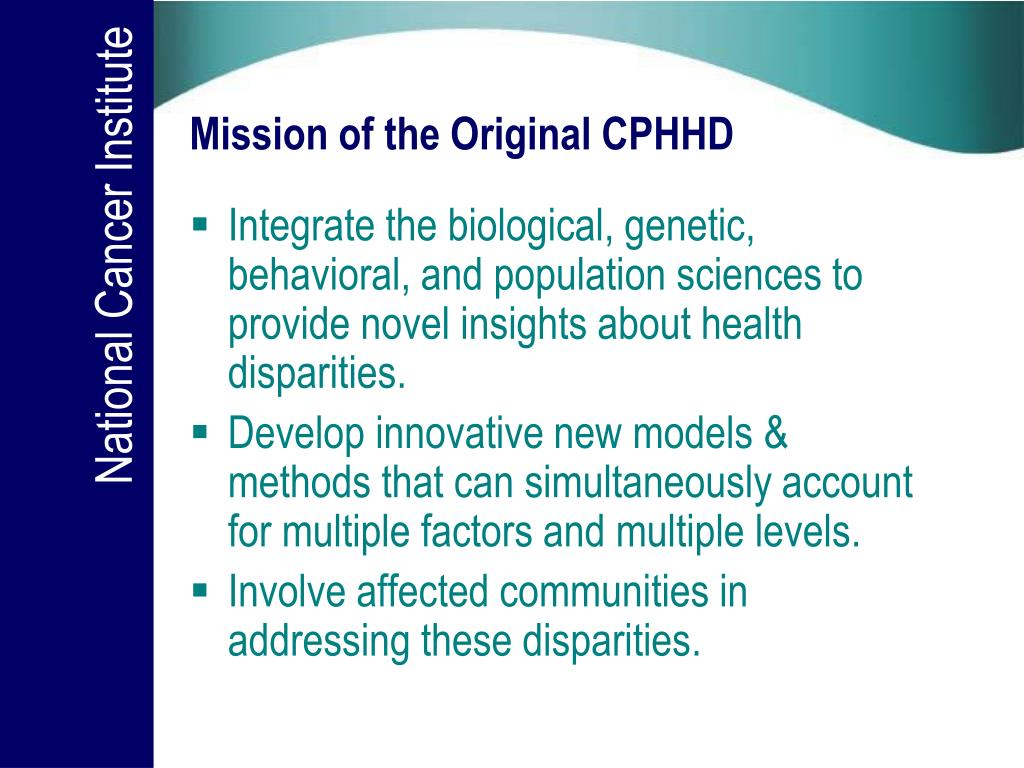 Mission of the Original CPHHD