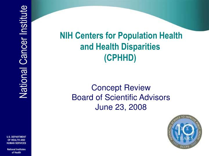 Nih centers for population health and health disparities cphhd