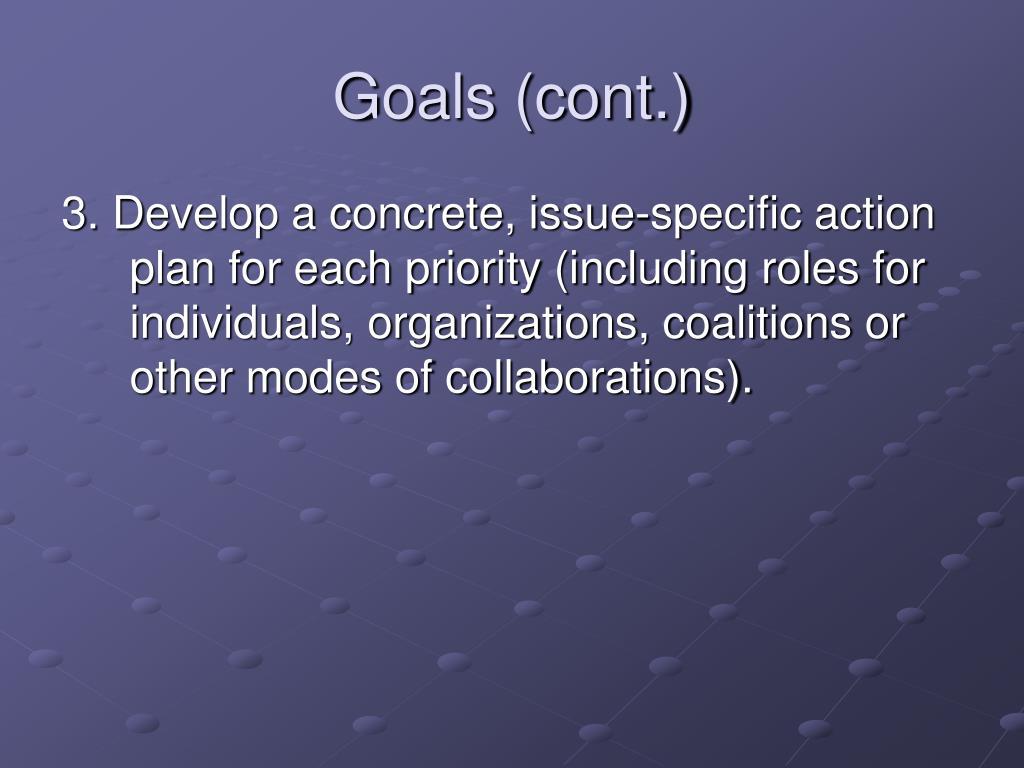 Goals (cont.)