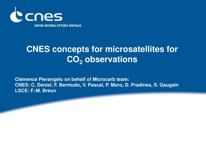 Cnes concepts for microsatellites for co 2 observations