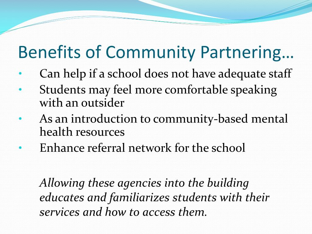 Benefits of Community Partnering…