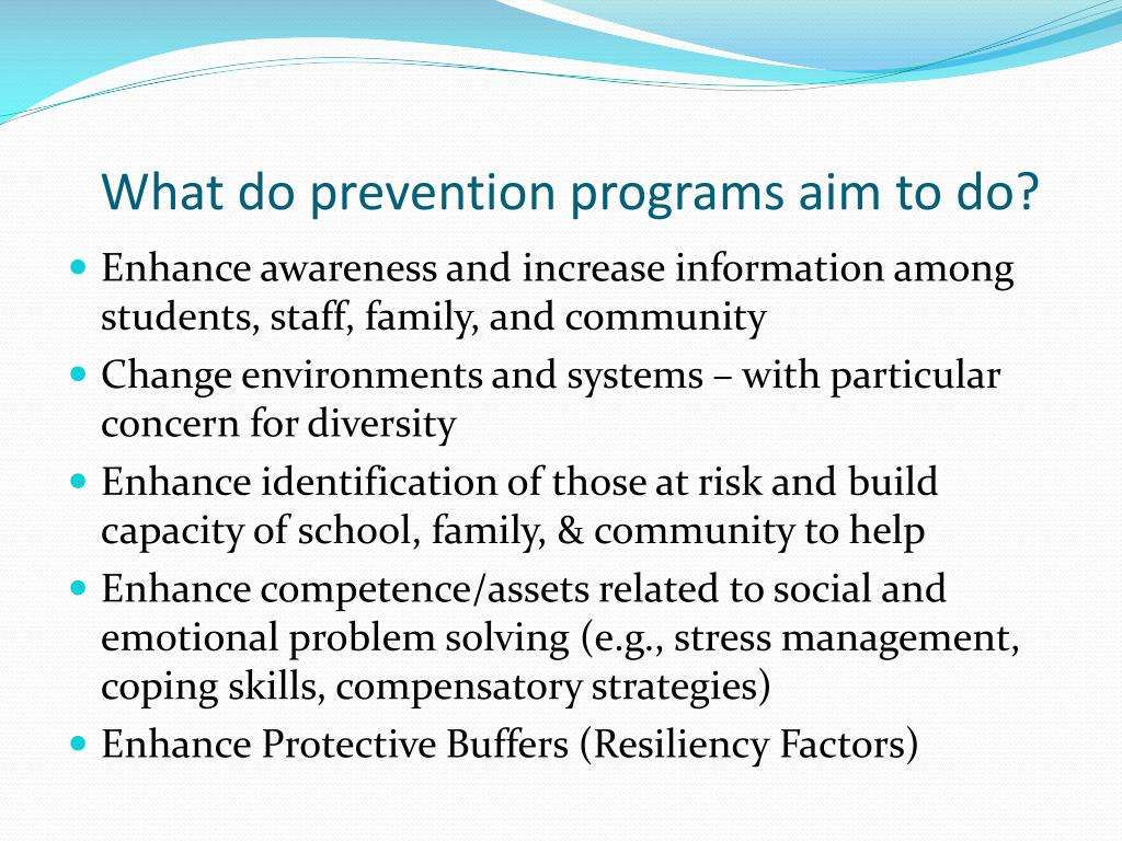 What do prevention programs aim to do?