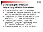 conducting the interview interacting with the interviewer