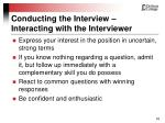 conducting the interview interacting with the interviewer53