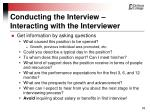 conducting the interview interacting with the interviewer55