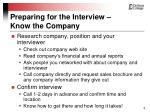preparing for the interview know the company