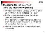 preparing for the interview time the interview optimally