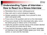 understanding types of interview how to react to a stress interview