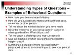 understanding types of questions examples of behavioral questions