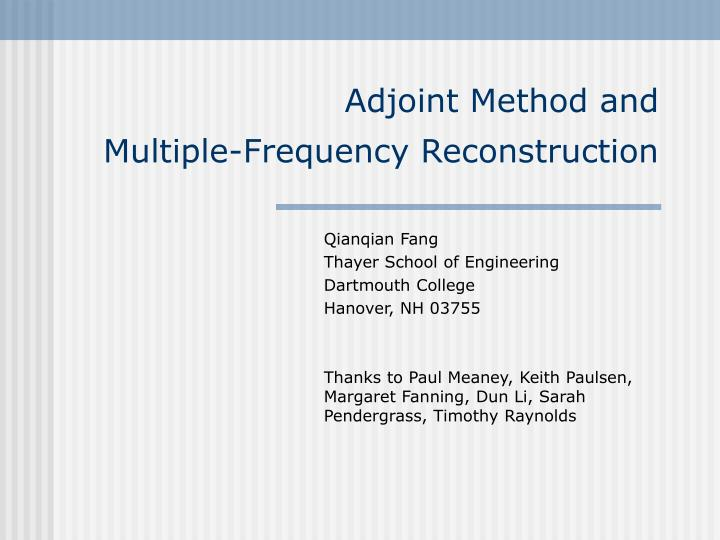 Adjoint method and multiple frequency reconstruction