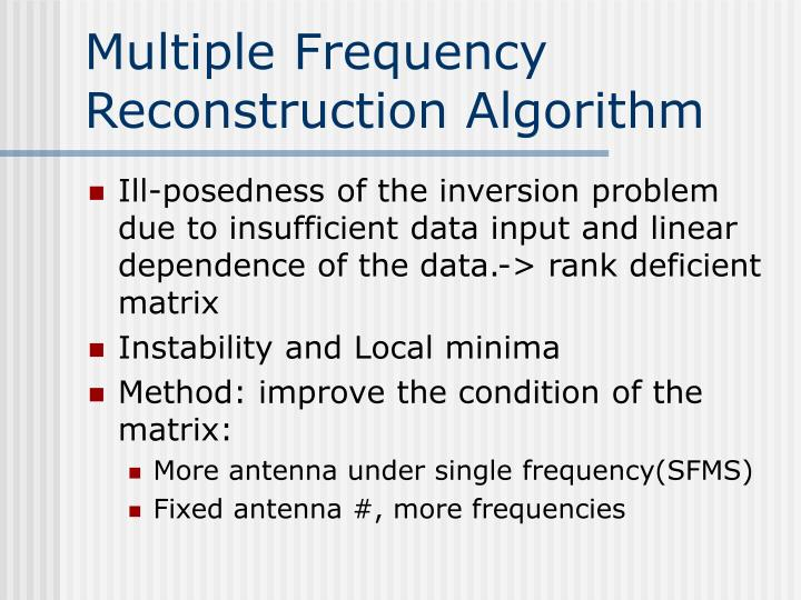 Multiple Frequency Reconstruction Algorithm
