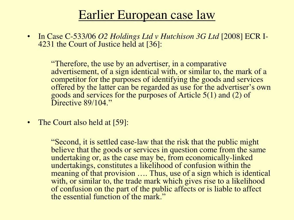 Earlier European case law