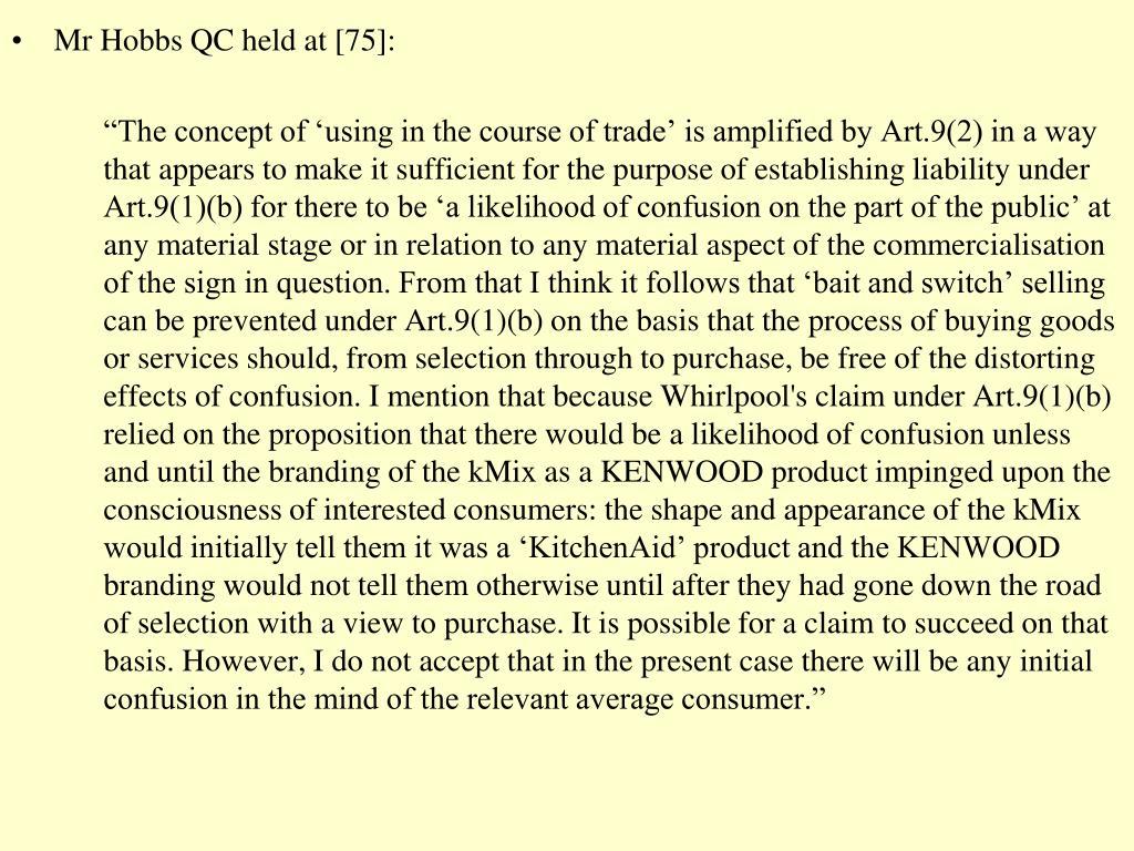 Mr Hobbs QC held at [75]: