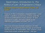 david kairys introduction to the politics of law a progressive critique