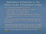david kairys introduction to the politics of law a progressive critique12