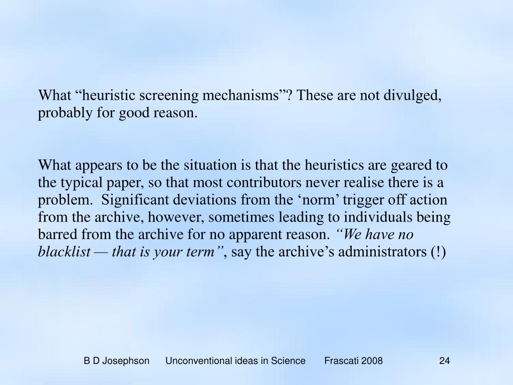 """What """"heuristic screening mechanisms""""? These are not divulged, probably for good reason."""