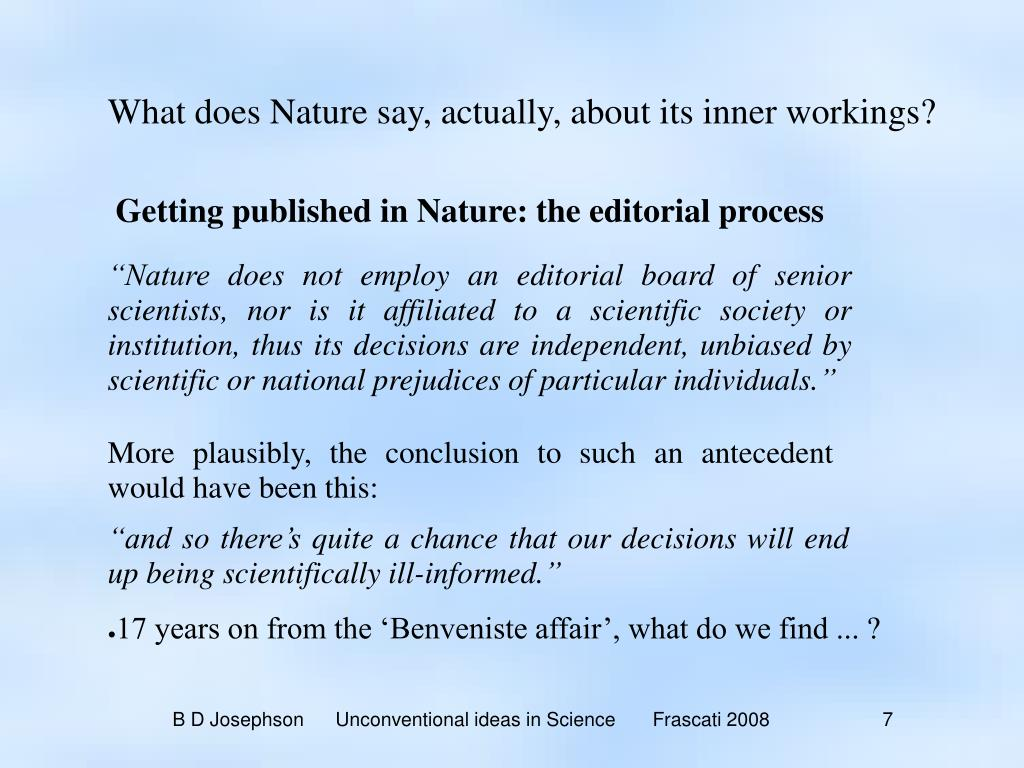What does Nature say, actually, about its inner workings?