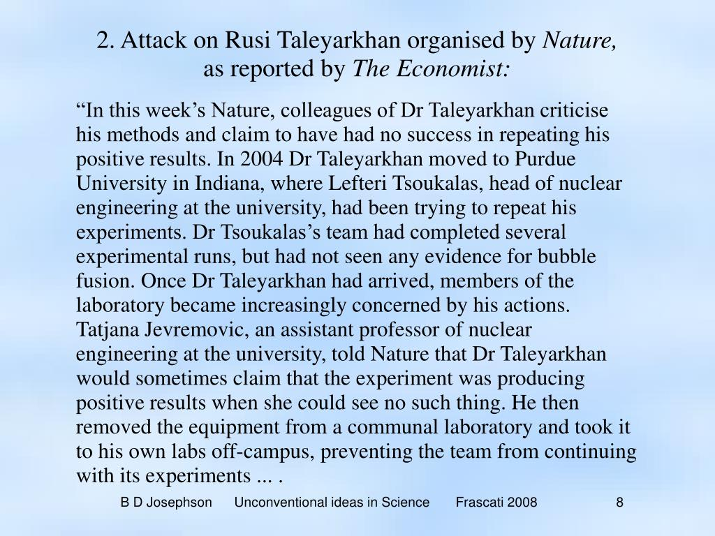 2. Attack on Rusi Taleyarkhan organised by