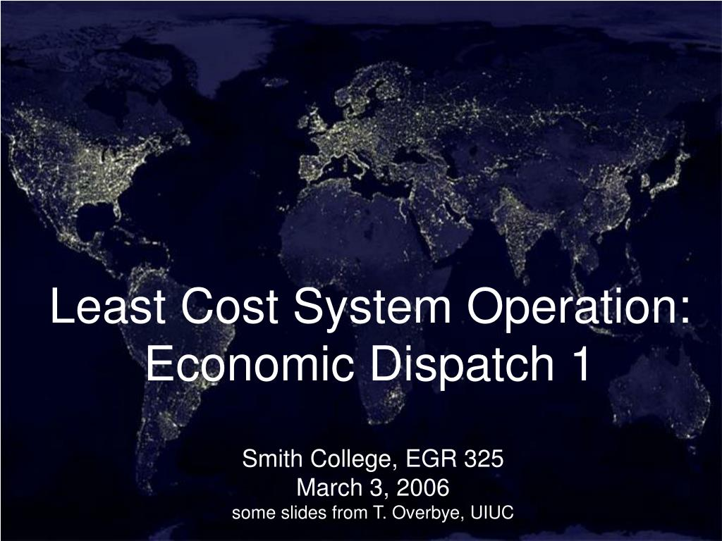 Least Cost System Operation: Economic Dispatch 1