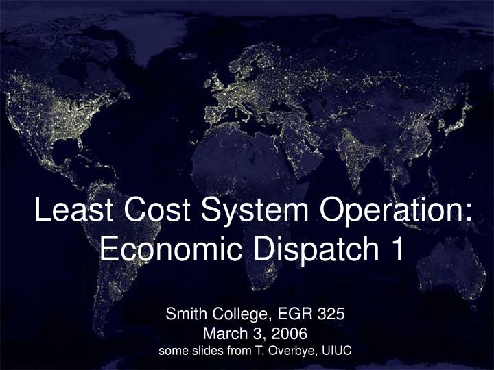 Least cost system operation economic dispatch 1