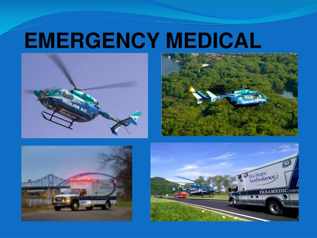 EMERGENCY MEDICAL