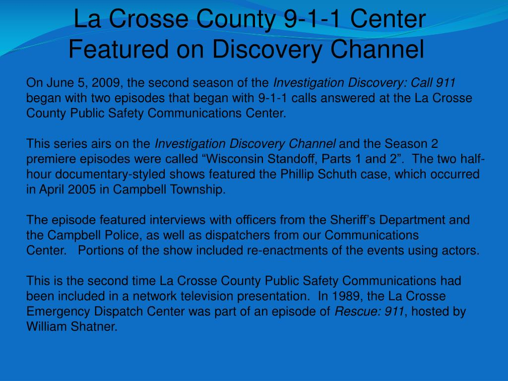 La Crosse County 9-1-1 Center Featured on Discovery Channel