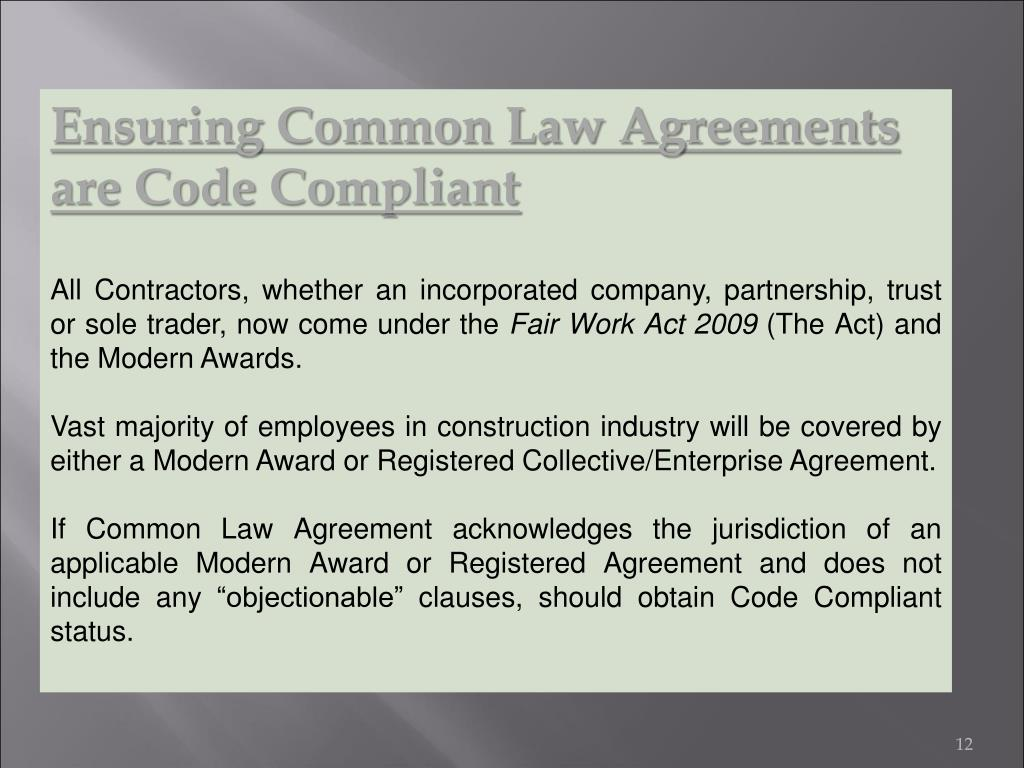 Ensuring Common Law Agreements are Code Compliant