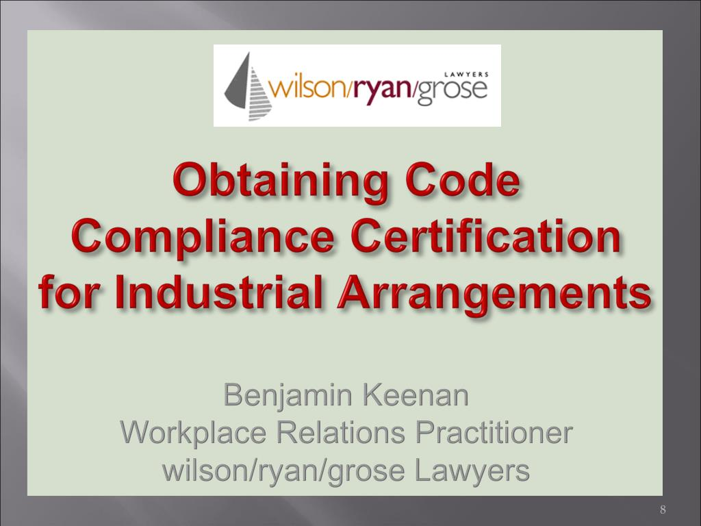 Obtaining Code Compliance Certification for Industrial Arrangements