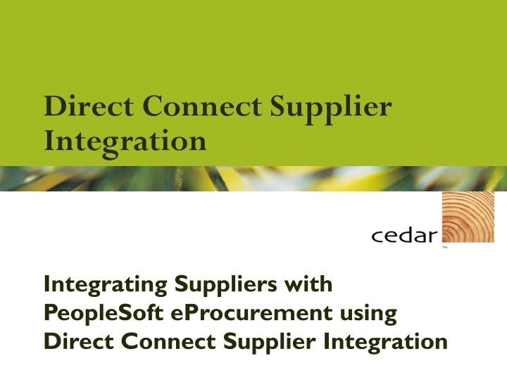 direct connect supplier integration n.