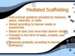 mediated scaffolding