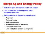 merge ag and energy policy