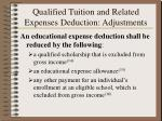 qualified tuition and related expenses deduction adjustments