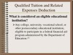 qualified tuition and related expenses deduction8