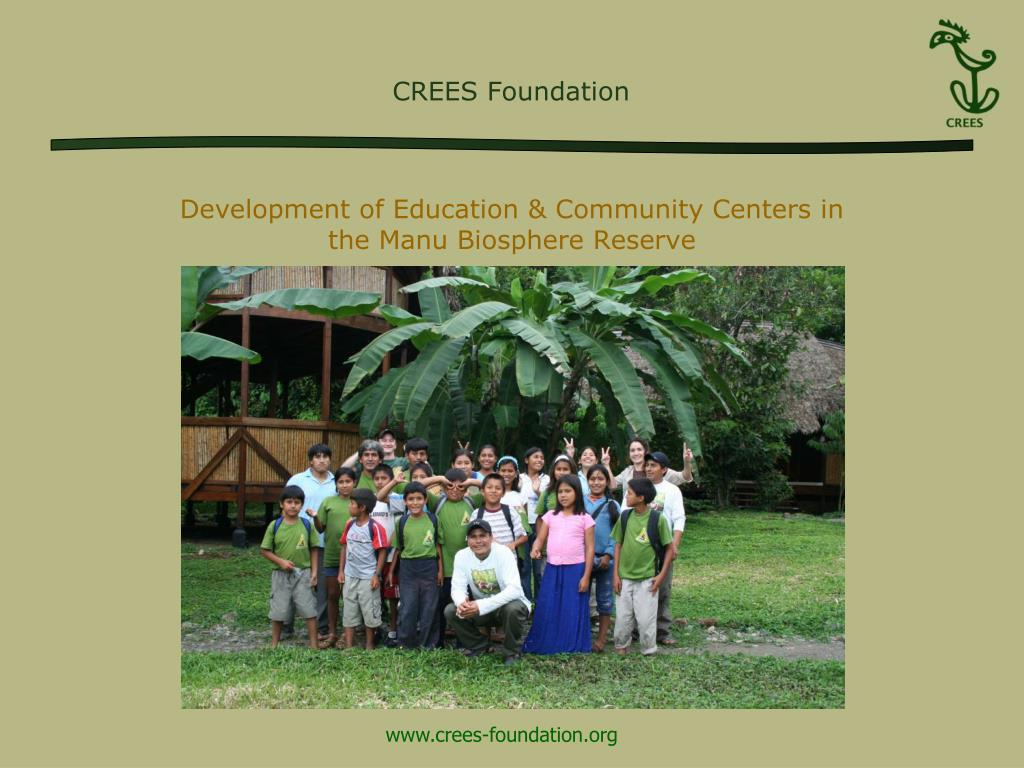 Development of Education & Community Centers in the Manu Biosphere Reserve