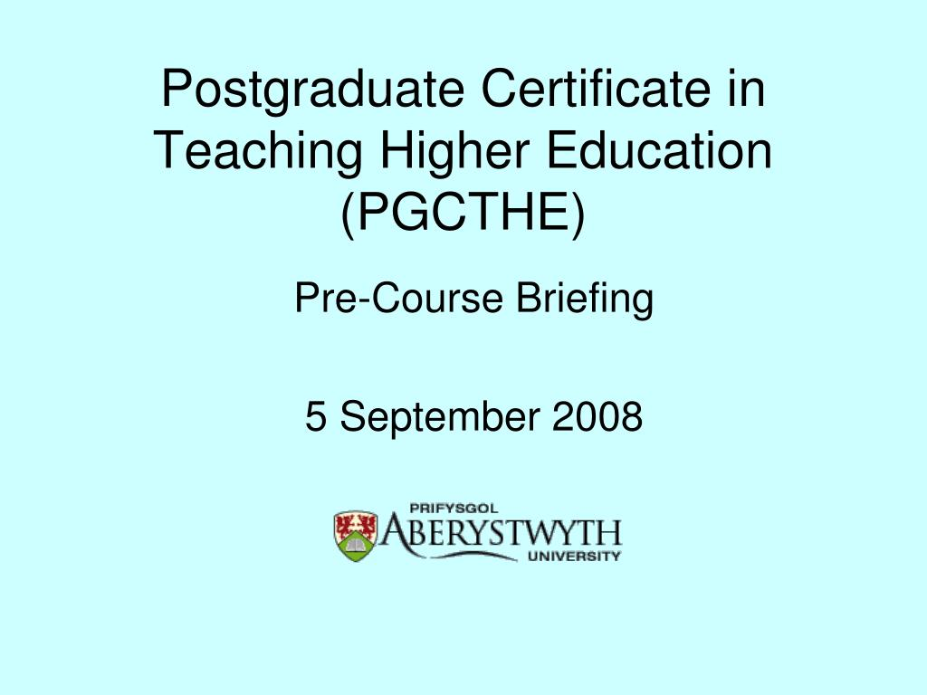 postgraduate certificate in teaching higher education pgcthe l.