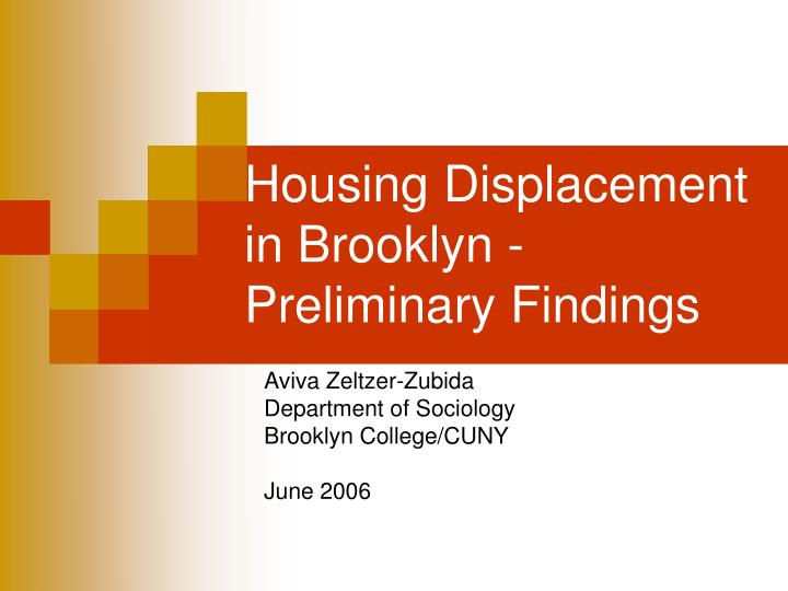Housing displacement in brooklyn preliminary findings