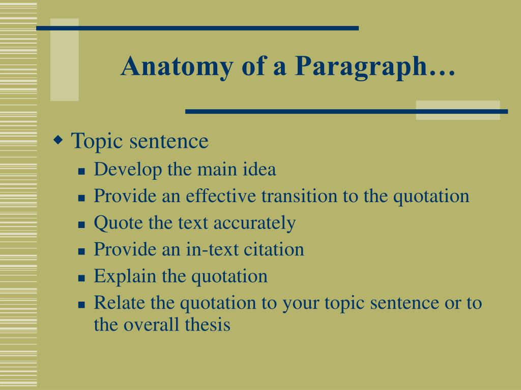 Anatomy of a Paragraph…