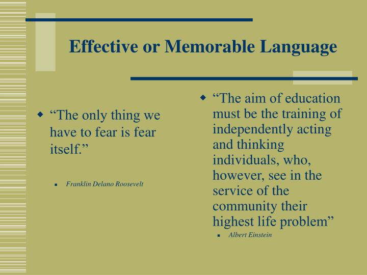 Effective or memorable language