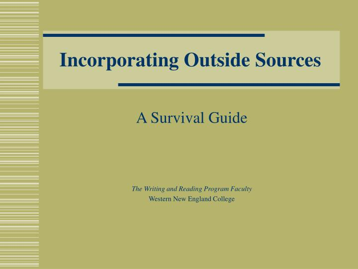Incorporating outside sources