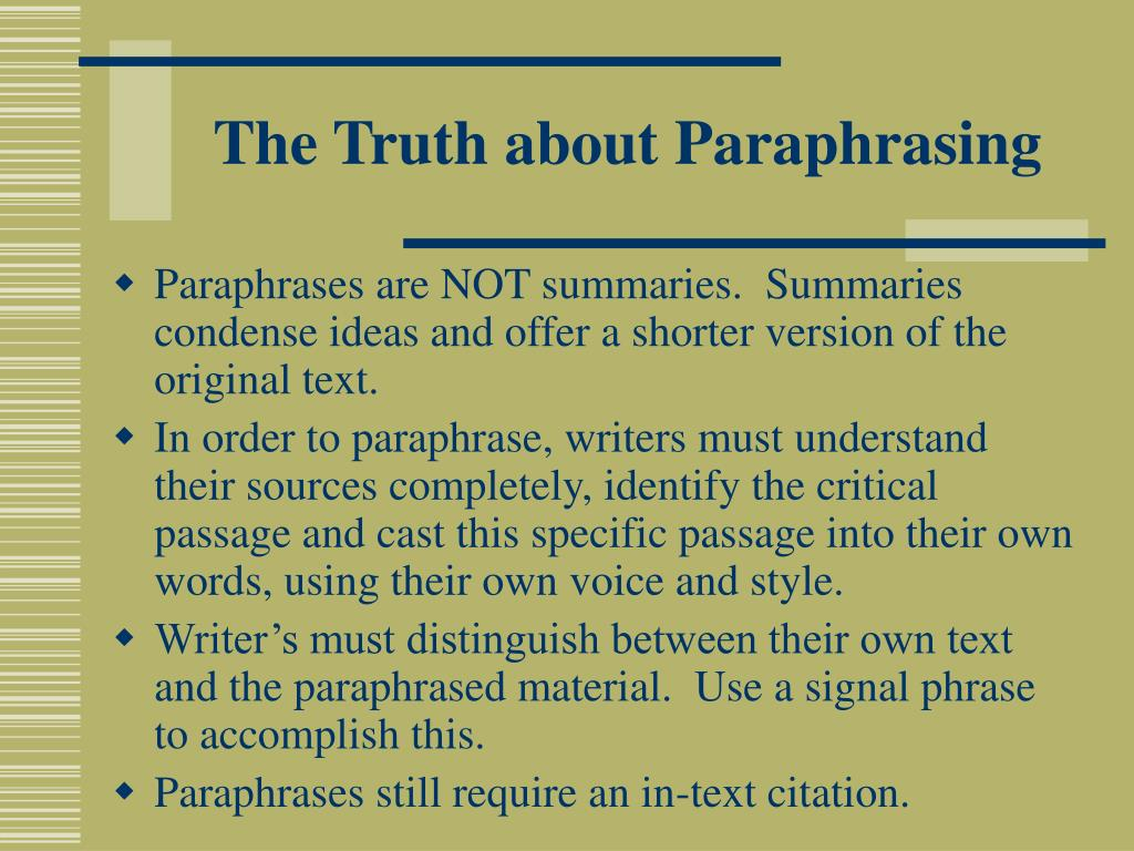 The Truth about Paraphrasing