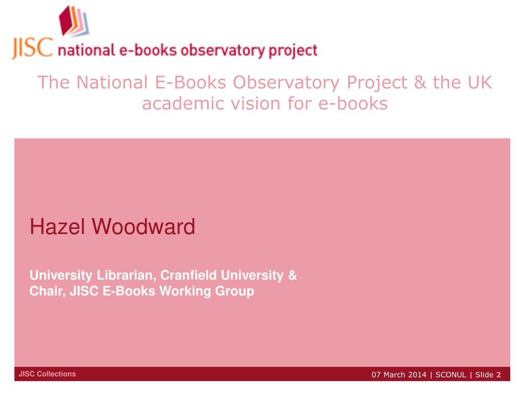 The National E-Books Observatory Project & the UK academic vision for e-books
