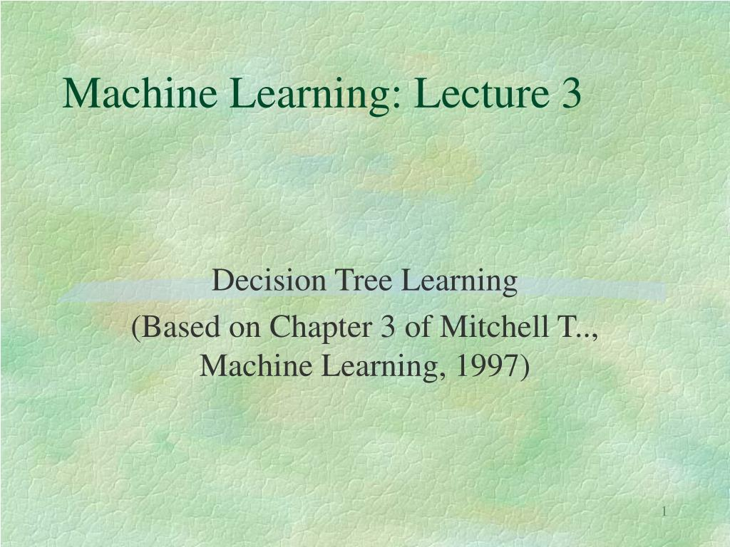 machine learning lecture 3 l.