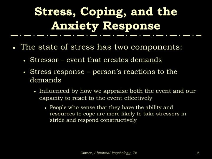 Stress coping and the anxiety response