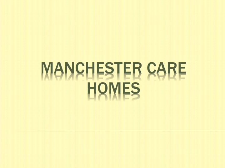 Manchester care homes