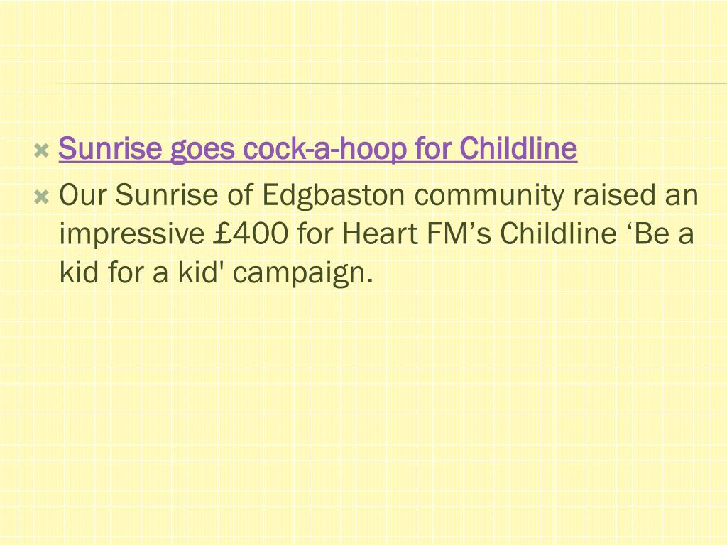 Sunrise goes cock-a-hoop for Childline