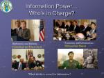 information power who s in charge