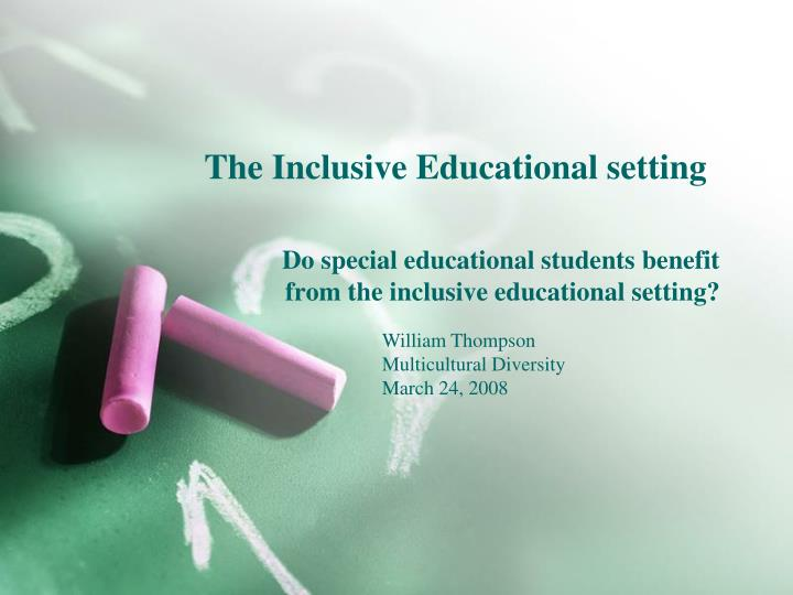the inclusive educational setting n.