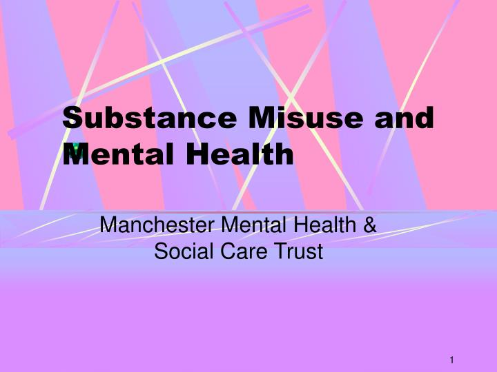 substance misuse and mental health