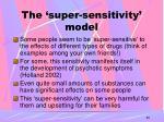 the super sensitivity model