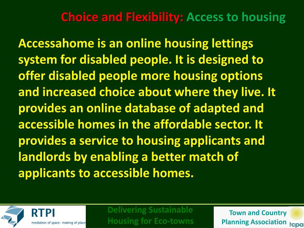Choice and Flexibility: